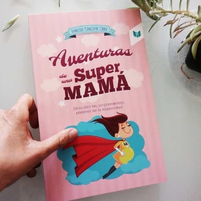Una super mamá y sus aventuras en este libro